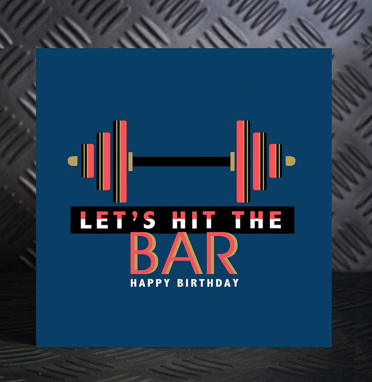 Let's Hit The Bar Birthday Card - Lola Design Ltd