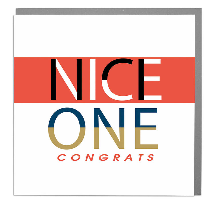 Nice One Congrats Card - Lola Design Ltd