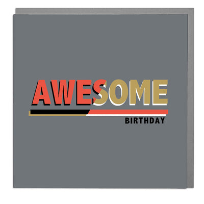 Awesome Birthday Card - Lola Design Ltd