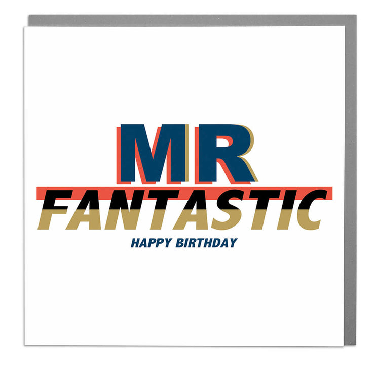 Mr Fantastic Birthday Card - Lola Design Ltd