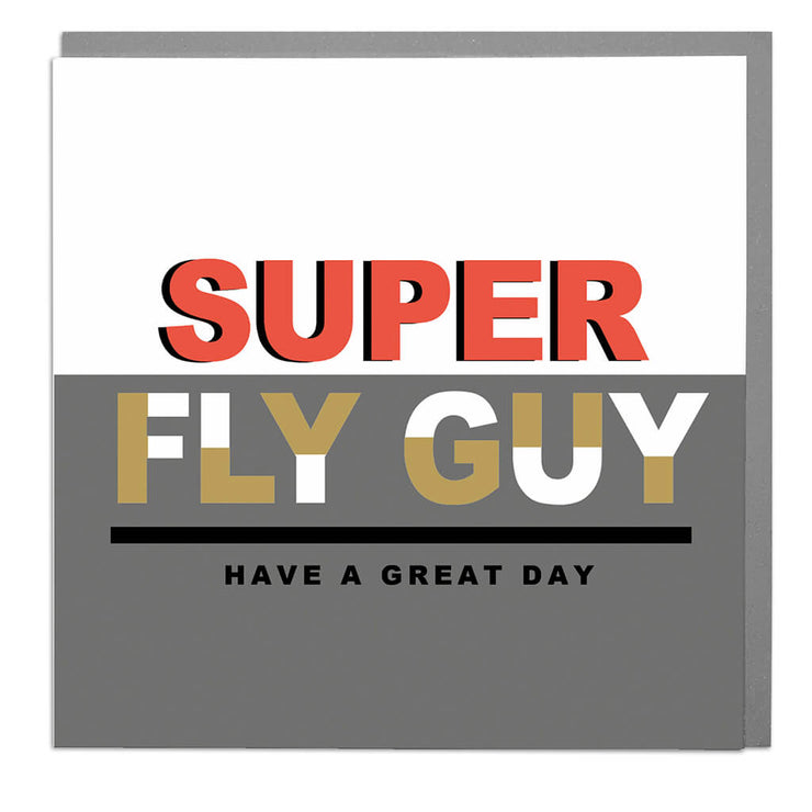 Super Fly Guy Birthday Card - Lola Design Ltd