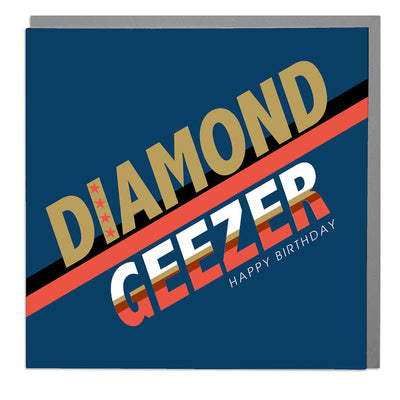 Diamond Geezer Birthday Card - Lola Design Ltd