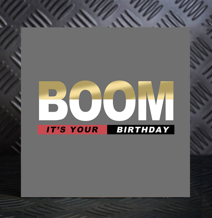 Boom It's Your Birthday Card - Lola Design Ltd