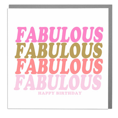 Fabulous Birthday Card - Lola Design Ltd