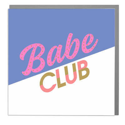 Babe Club Card - Lola Design Ltd
