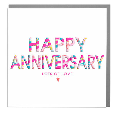 Happy Anniversary - Lola Design Ltd