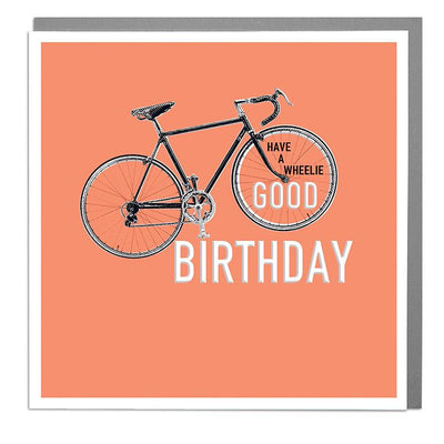 Wheelie Good Birthday Card - Lola Design Ltd