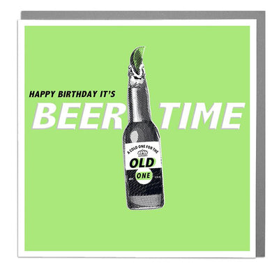 Beer Time Birthday Card - Lola Design Ltd