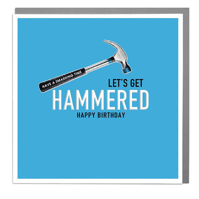 Let's Get Hammered Birthday Card - Lola Design Ltd