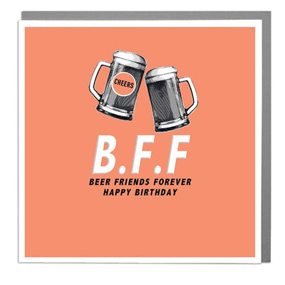 Beer Friends Forever Birthday Card - Lola Design Ltd