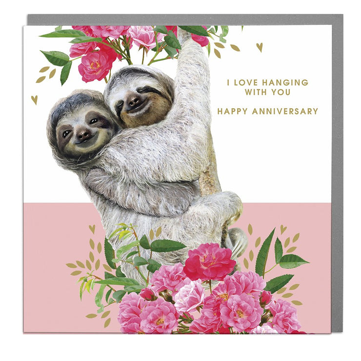 Sloths I Love Hanging Out With You Happy Anniversary Card - Lola Design Ltd