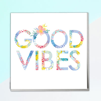 Good Vibes Card - Lola Design Ltd