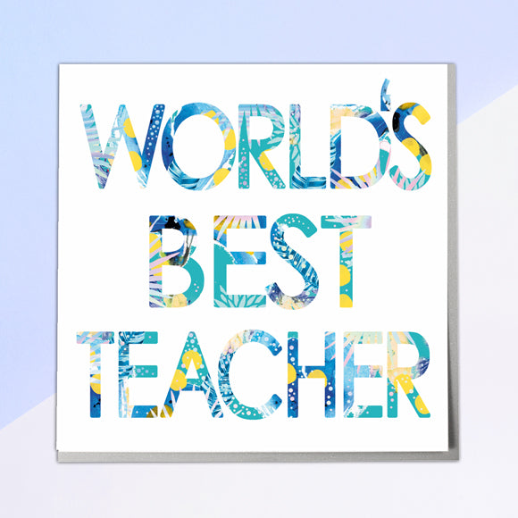 World's Best Teacher Card - Lola Design Ltd