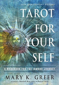 Tarot For Yourself: A Workbook for the Inward Journey