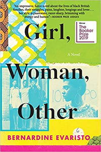 Girl, Woman, Other: A Novel by Bernadine Evaristo