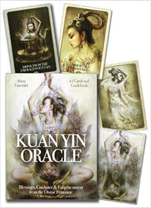 Kuan Yin Oracle Deck: Blessings, Guidance and Enlightenment from the Divine Feminine by Alana Fairchild