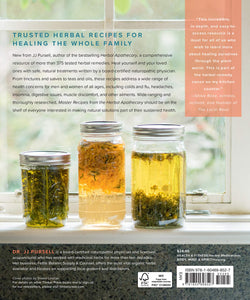 Master Recipes from the Herbal Apothecary by JJ Pursell