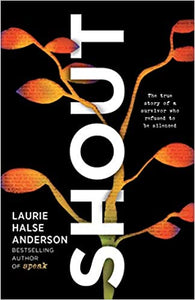 SHOUT by Lauris Halse Anderson