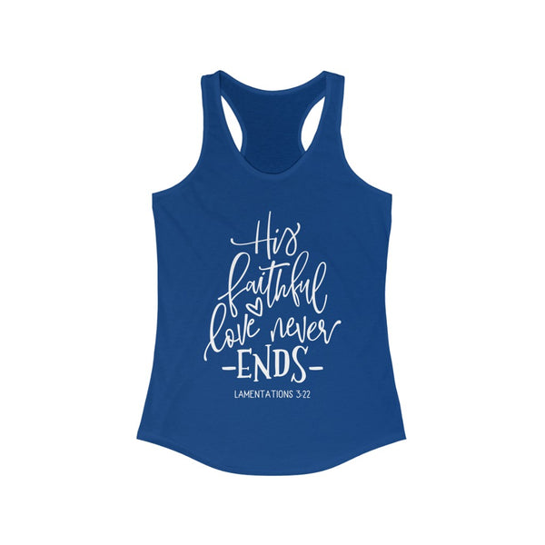 His Faithful Love Women's Racerback Tank