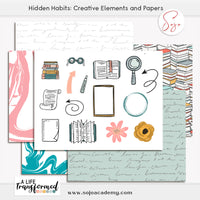 A Life Transformed through Hidden Habits Creative Elements and Papers