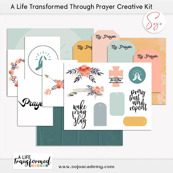 A Life Transformed through Prayer Creative Kit