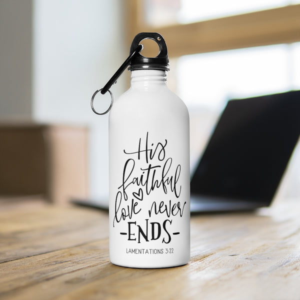 His Faithful Love Stainless Steel Water Bottle