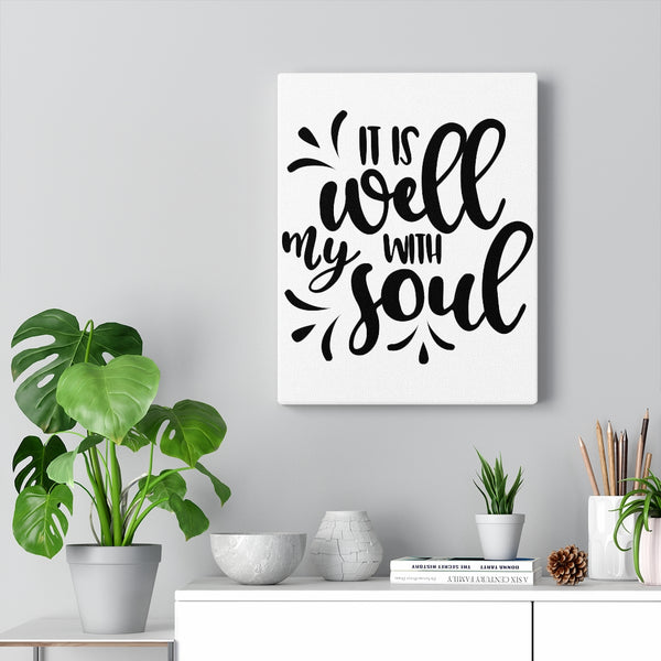 It is Well With My Soul Canvas Gallery Wraps