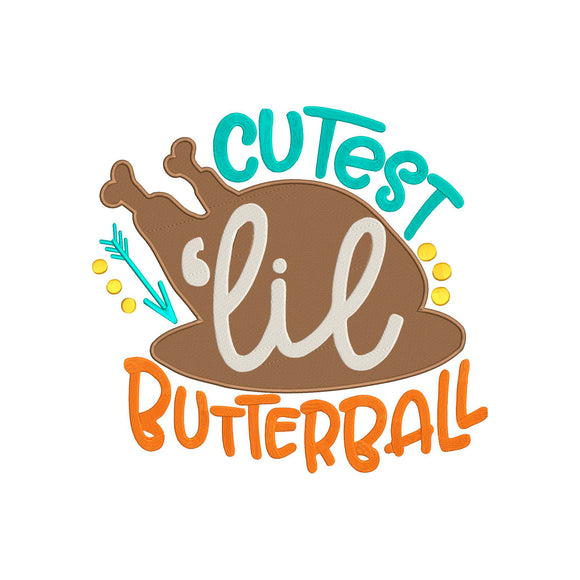 Machine Embroidery Digital File.  Fall Thanksgiving Theme, Cutest Lil Butterball.  2 sizes