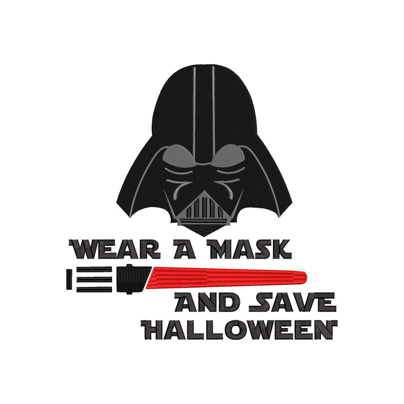 Coronavirus Star Wars Darth Vader inspired, Wear a Mask Save Halloween. Machine Embroidery Design.  3 sizes