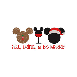 Disney Christmas Machine Embroidery Design. Eat, Drink, & Be Merry. Multiple Sizes