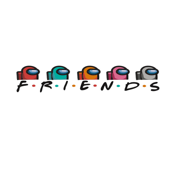 Among US Game / FRIENDS TV Mashup Machine Embroidery Design.