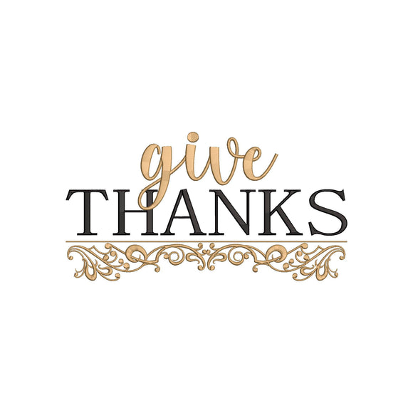 Machine Embroidery Digital Design.  Fall Thanksgiving Theme, Give Thanks.  4 sizes