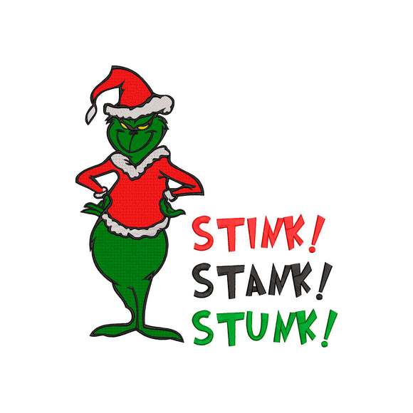 Inspired by The Grinch who stole Christmas Machine Embroidery File. Stink Stank Stunk
