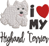 I Love My Highland Terrier Machine Embroidery 5x7 and 4x4 sizes.