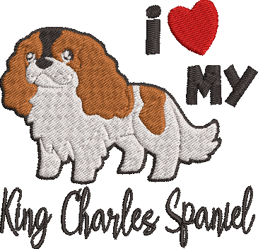 I Love My King Charles Spaniel Machine Embroidery 5x7 and 4x4 sizes.