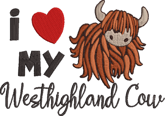I Love My Highland Cow Machine Embroidery 5x7 and 4x4 sizes.