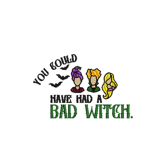 Hocus Pocus Movie Inspired Machine Embroidery Design File. You could have had a bad witch 6 sizes