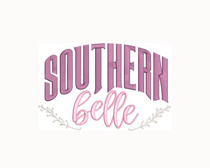 "Southern phrase ""Southern Belle"" Machine Embroidery Design.  6 sizes"