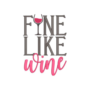 Funny Wine Phrase Machine Embroidery Designs.