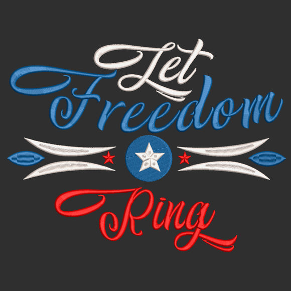 Fourth of July Machine Embroidery Design. Let Freedom Ring