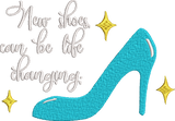 "Disney's Cinderella Glass Slipper inspired Machine Embroidery Design. ""New Shoes can be life Changing."" 2 Sizes FREE Personalization"