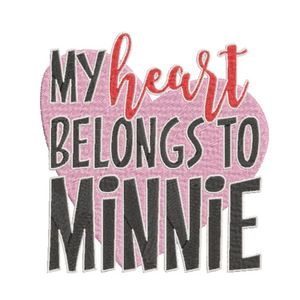 Disney inspired My Heart Belongs to Minnie Machine Embroidery Design. 2 Sizes