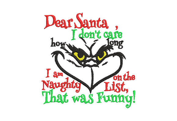 Inspired by The Grinch who stole Christmas Machine Embroidery File.  2 Sizes.    Naughty? Who Me?