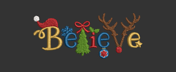 Believe in Christmas.  Machine Embroidery Files. 2 Sizes