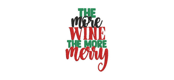 Funny Christmas Wine Phrases Machine Embroidery Files. The More Wine The More Merry. 2 Sizes
