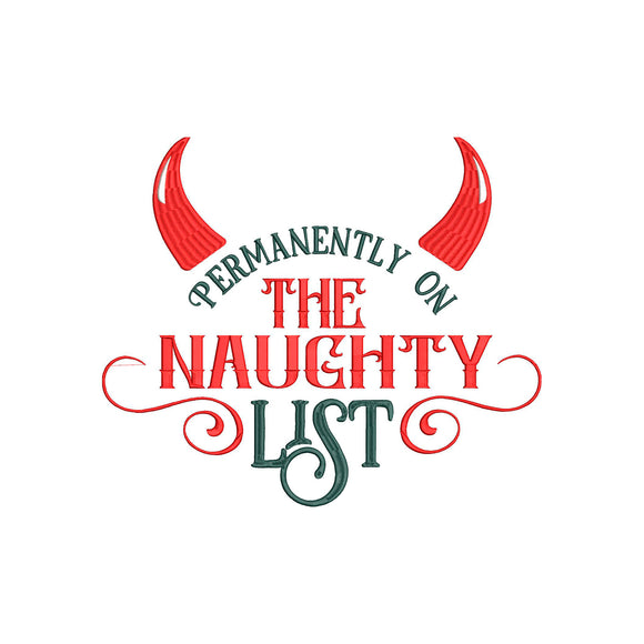 Christmas Machine Embroidery Design. 6 Sizes. Permanently on the Naughty list