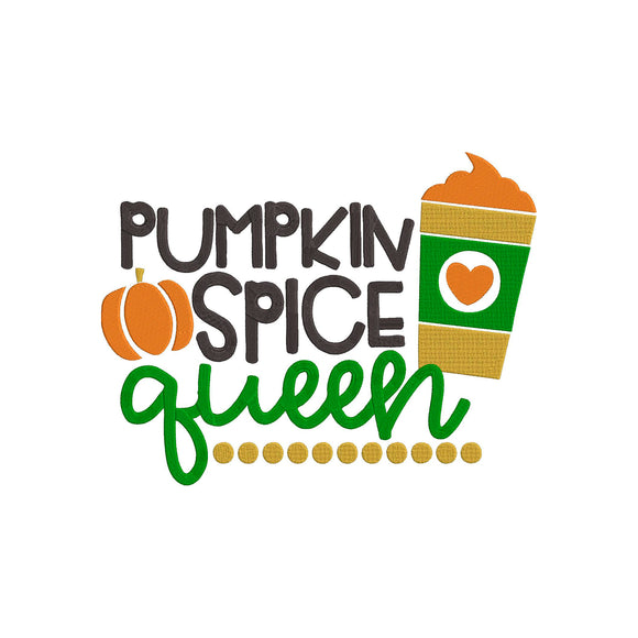 Machine Embroidery Digital File.  Fall Thanksgiving Theme, Pumpkin Spice Queen