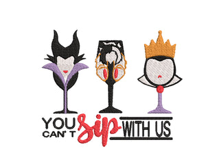 Disney Villans Inspired Wine Glass Machine Embroidery Design Maleficent, Cruella and the Evil Queen. 2 sizes.  You cant sip with us.
