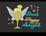 Disney Tinkerbelle (Drinkerbelle) Inspired Wine Glass Machine Embroidery Design 5x7 & 4x4. Drink Happy Thoughts.