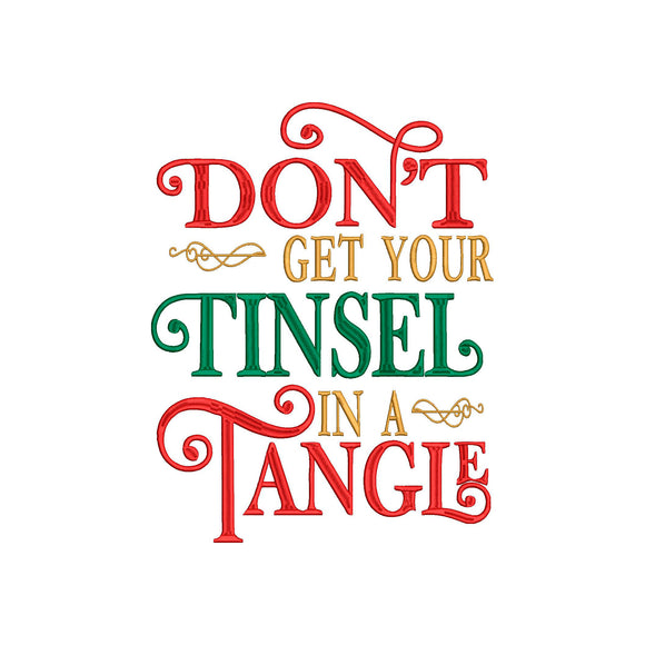 Don't Get Your Tinsel in a Tangle.  Christmas Machine Embroidery Design. 4 Sizes